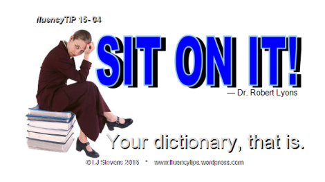 fluencyTIP 15-04 : Sit On It!